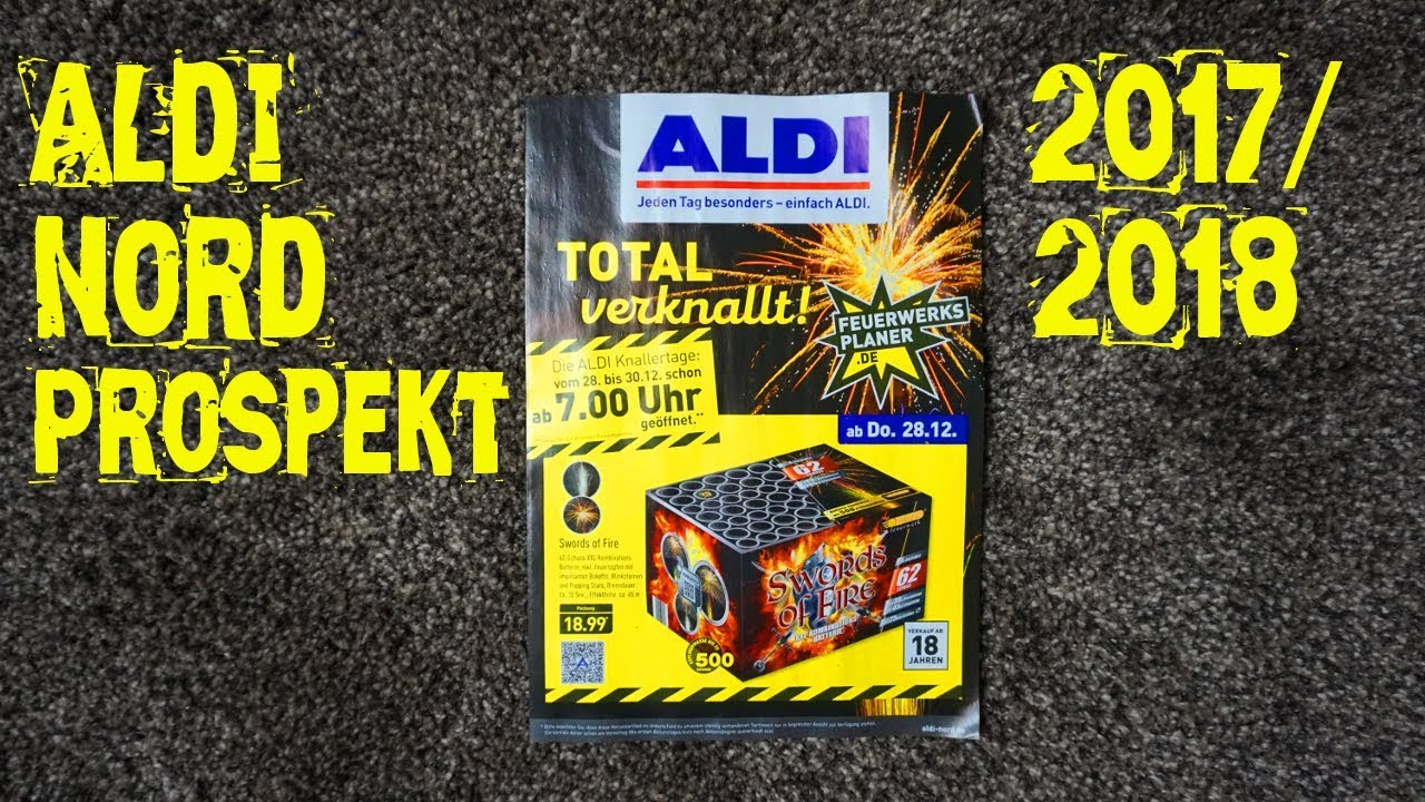aldi nord feuerwerk prospekt 2017 2018 youtube. Black Bedroom Furniture Sets. Home Design Ideas