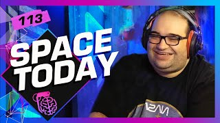 SPACE TODAY - Inteligência Ltda. Podcast #113