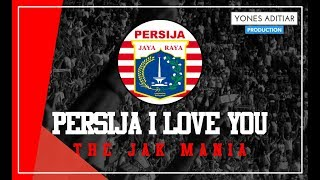 Lagu Persija Persija I Love You lyric