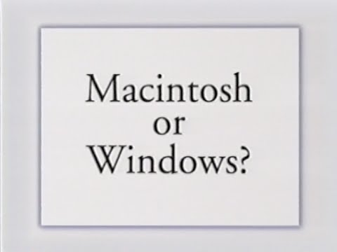 Macintosh or Windows? - Spring 1996 - Apple VHS Archive - YouTube