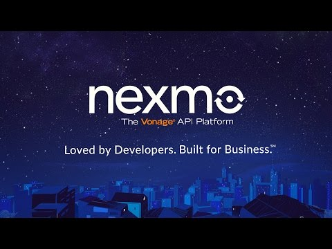 Nexmo: Loved by developers. Built for business.