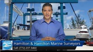 Marine Surveyor Palm Beach FL Review Hamilton & Hamilton Marin…