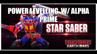 TRANSFORMERS EARTH WARS:  POWER LEVELING WITH STAR SABER & PRIME