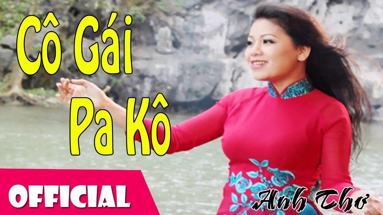 Cô Gái PaKô Con Cháu Bác Hồ – Anh Thơ [Official Audio]
