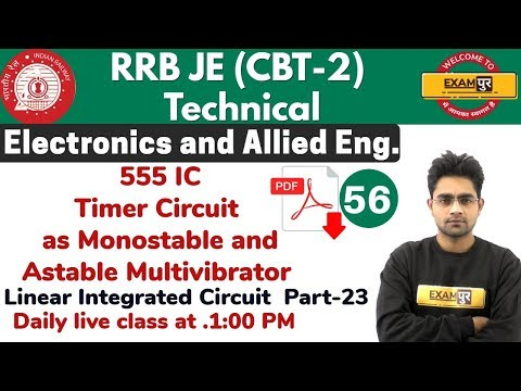 Class 56 ||#RRB JE (CBT -2 )Technical || Electronics Eng  || By Sameer Sir  || 555 Timer Circuit
