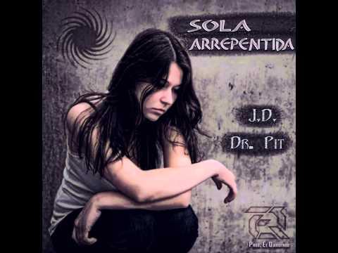 Sola Arrepentida - J.D. FT. La Ley (Prod. by E.Q.)