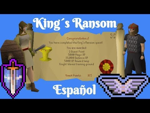 [OSRS] King´s Ransom (Español) + Knight Waves Training Ground