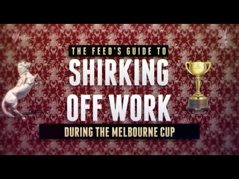 Shirking work on Melbourne Cup Day: a guide I The Feed