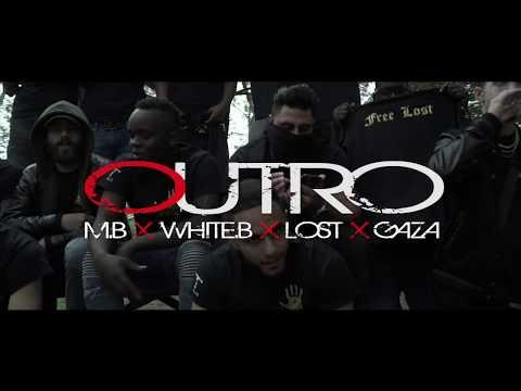 MB X WHITE-B X LOST X GAZA - OUTRO
