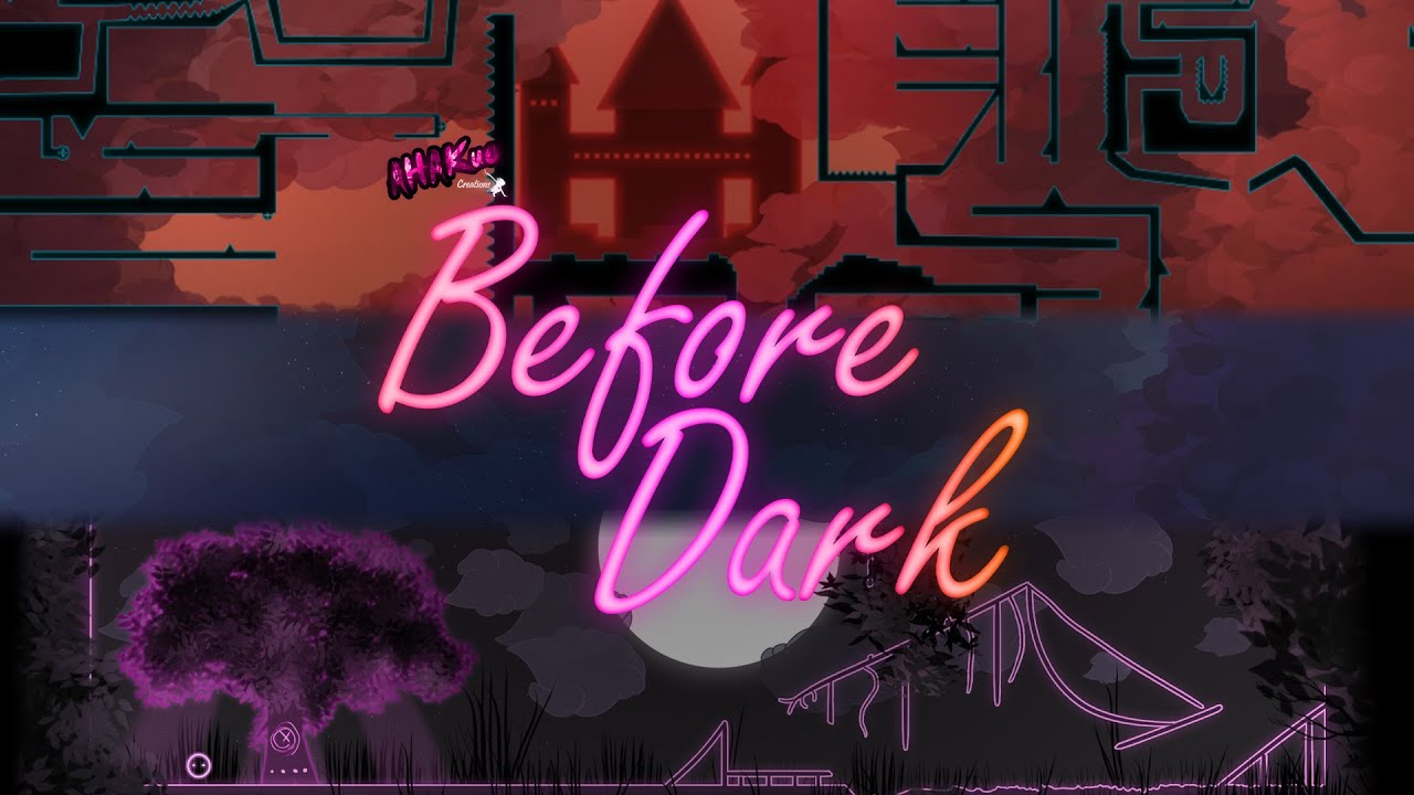 Before Dark | State of play