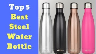 Top 5 Best Steel Water Bottle in India with Lowest Price Online
