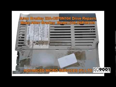 Allen Bradley 22A D6P0N104 Drive Repairs @ Advanced Micro Services Pvt   Ltd,Bangalore,India