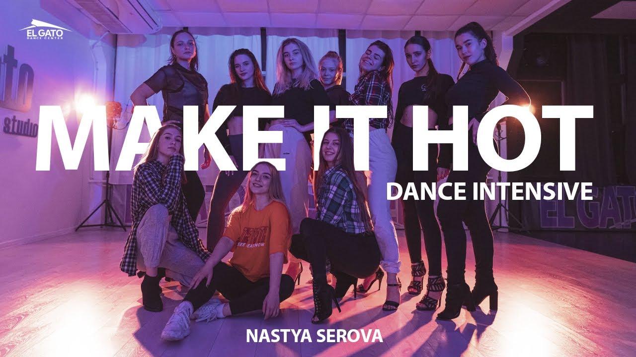 """Download """"Make It Hot"""" Dance Intensive Nastya Serova"""