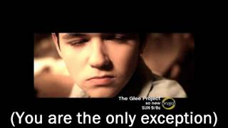 The Glee Project - The Only Exception (Sing-Along)