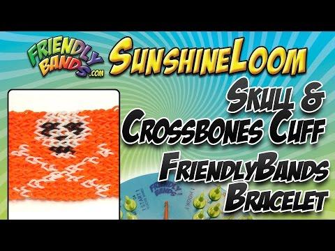 FriendlyBandSKULL & CROSSBONES CUFF FriendlyBands Bracelet - SunshineLoom How-To Videos -