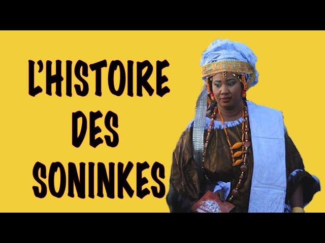L'HISTOIRE DES ETHNIES / LES SONINKÉS