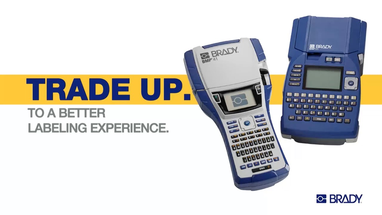 Trade-Up Promotion: Brady BMP®41 Printer & BMP®51 Printer