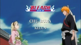 【中日字幕】BLEACH 死神 op8「CHU BURA」