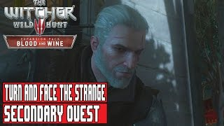 The Witcher 3: Blood and Wine - Turn and Face the Strange - Secondary Quest