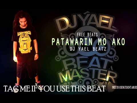 """Free Beats """"Patawarin Mo Ako"""" Dj Yael Beatz"""