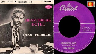 STAN FREBERG - Heartbreak Hotel