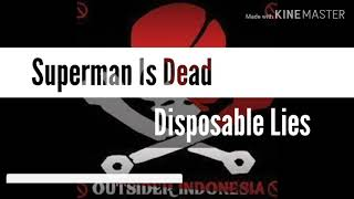 Gambar cover Superman is dead - Disposable Lies Lirik