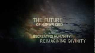 Transhumanism: Recreating Humanity - Introduction