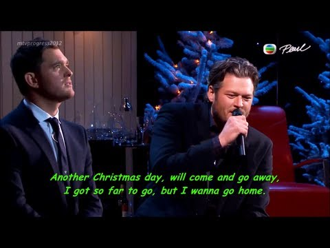 Home - Blake Shelton & Michael Bublé [lyrics](live on Michael Bublé : Home for the Holidays 2012)