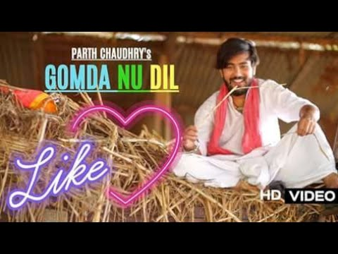 Gomda Nu Dil (FULL VIDEO) | Parth Chaudhary | Latest Gujarati Song 2017 | Raghav Digital