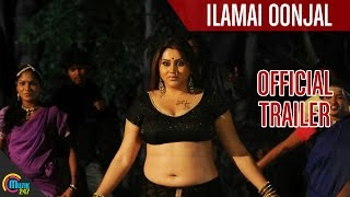 Ilamai Oonjal | Namita | Full HD | Official Trailer