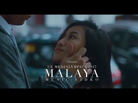 Moira Dela Torre- Malaya Music Video | 2nd Place- Medialympics 2017 | University of the East, Manila