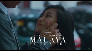 moira dela torre malaya music video 2nd place medialympics 2017 university of the east manila