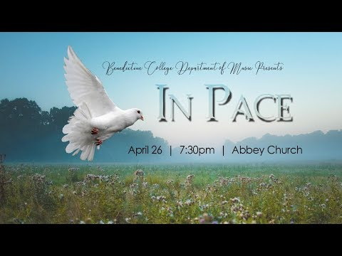 In Pace | Choral Concert Spring 2018