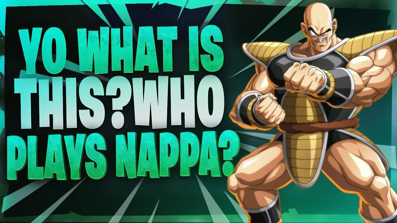 Daily Dragon Ball Fighterz Moments: YO WHAT IS THIS?  WHO PLAYS NAPPA?
