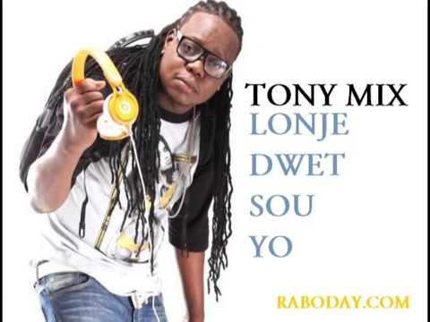Tonymix HAITI Lonje Dwet Sou yo   New Raboday 2015