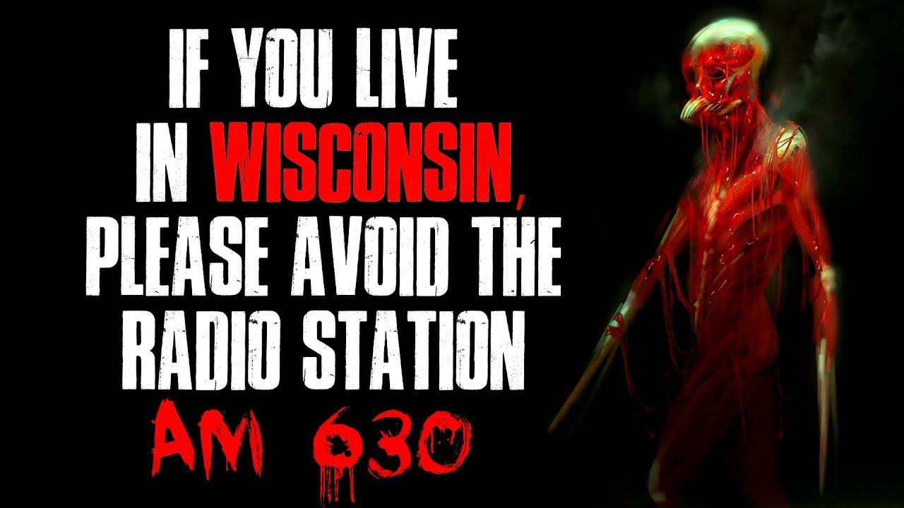 """Download """"If You Live In Wisconsin, Please Avoid The Radio Station AM 630"""" Creepypasta"""