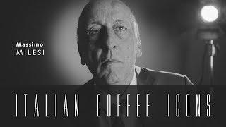 Massimo Milesi ITALIAN COFFEE ICONS