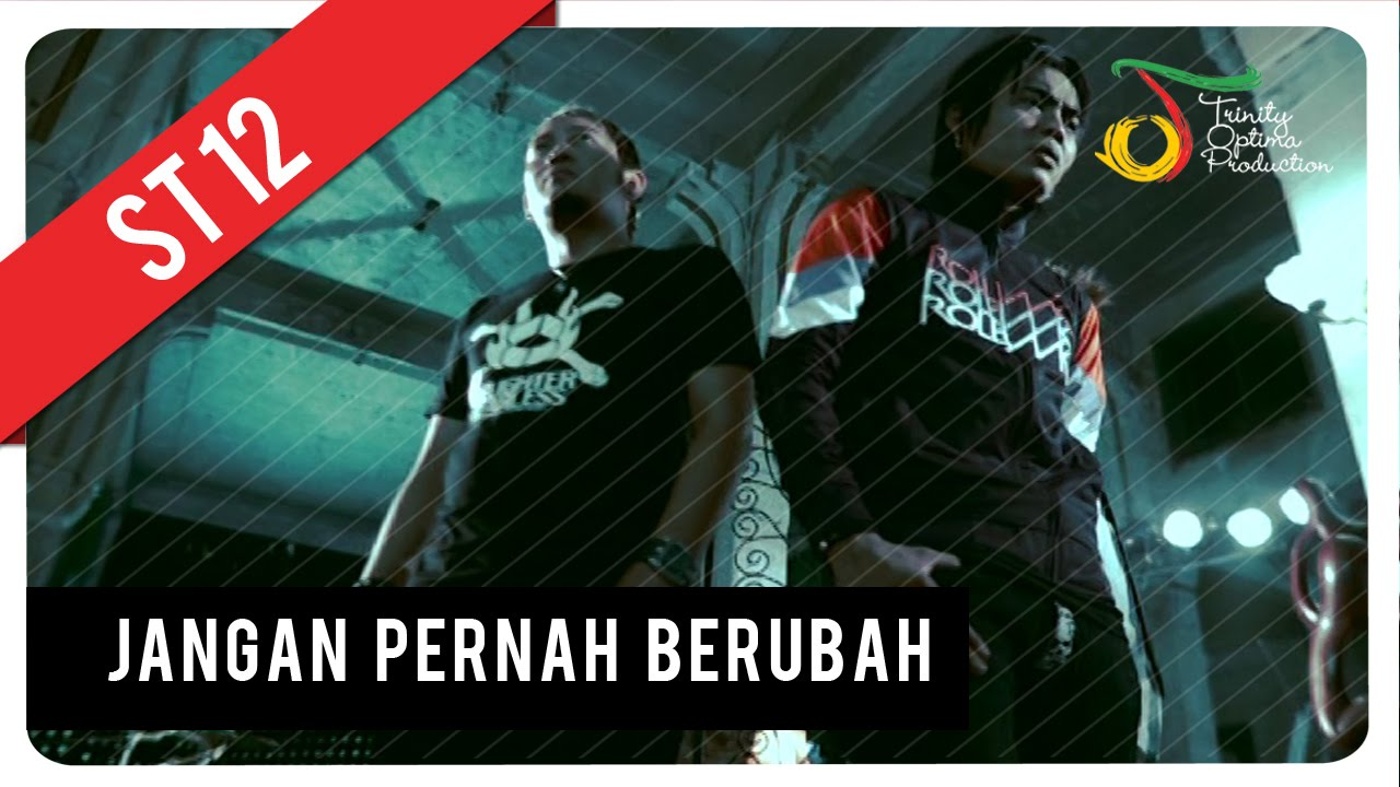 Download ST12 - Jangan Pernah Berubah | Official Video Clip