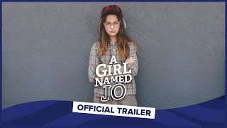 A GIRL NAMED JO | Official Trailer | Annie LeBlanc