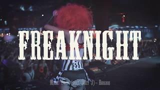 FreakNight 2017: Bass Asylum