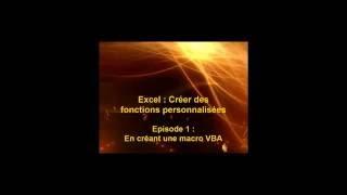 Excel : Création de fonctions personnalisées - Episode 1 : En créant une macro VBA