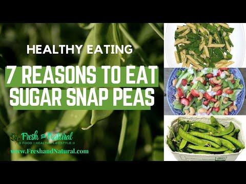 7 Reasons to Eat Sugar Snap Peas Healthy Eating series