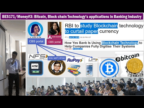 BES171/Money#3: Bitcoin Simplified, Blockchain technology how useful in Banking transactions?