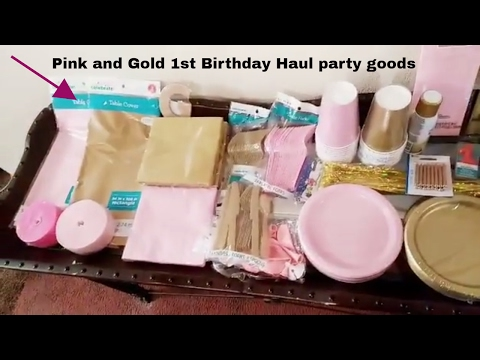 Pink and Gold 1st Birthday haul !!!!! Plates/Cups/Streamers/Utensils/Balloons!!