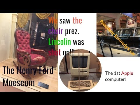 WE SAW THE CHAIR PRESIDENT LINCOLN  WAS SHOT ON!!!   Henry Ford Musuem
