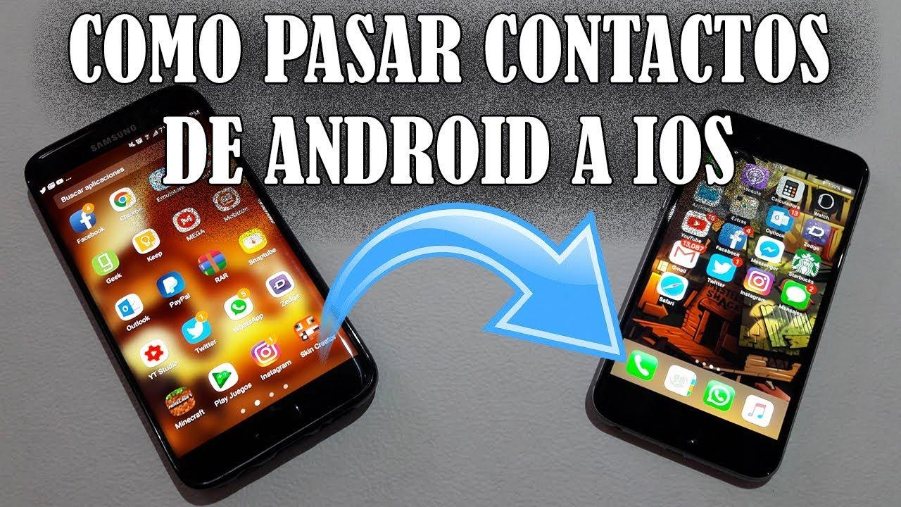 como pasar contactos de iphone a android gratis