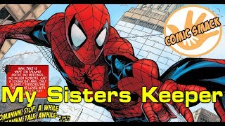 My Sisters Keeper | Peter Parker: The Spectacular Spider Man #1