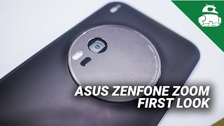 ASUS Zenfone Zoom First Look