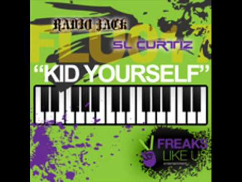 SL Curtiz & Radio Jack - Kid Yourself (Zedd Remix)
