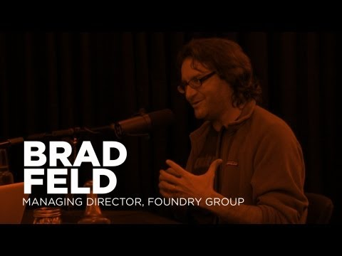- Startups - Brad Feld, Managing Director of the Foundry Group -TWiST #319